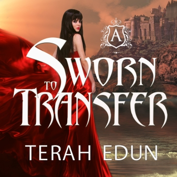 Sworn To Transfer Audiobook by Terah Edun